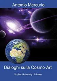 dialoghi sulla cosmo-art
